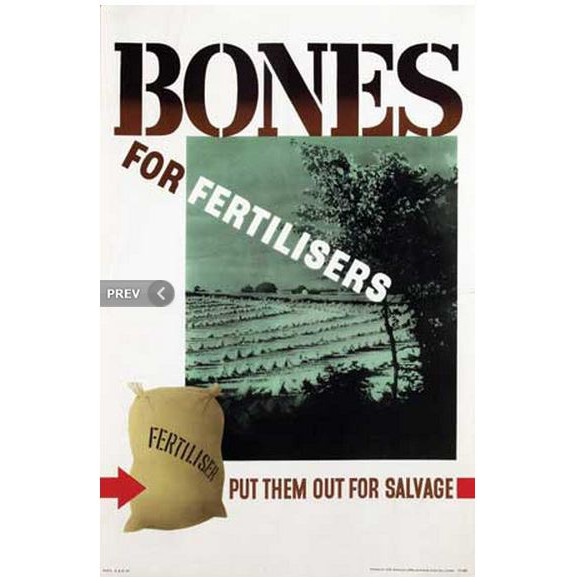Bones for fertiliser WWII poster