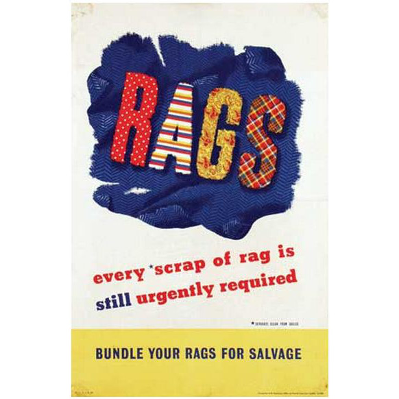 RAGS - every scrap of rag is still urgently required poster