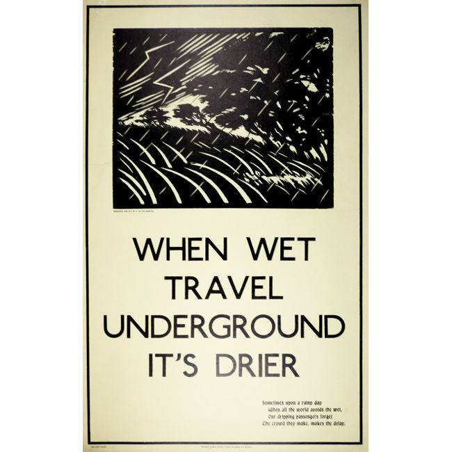 London Underground poster When wet travel underground it's drier