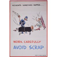 Work carefully avoid scrap WW2 vintage poster Nat Harrison