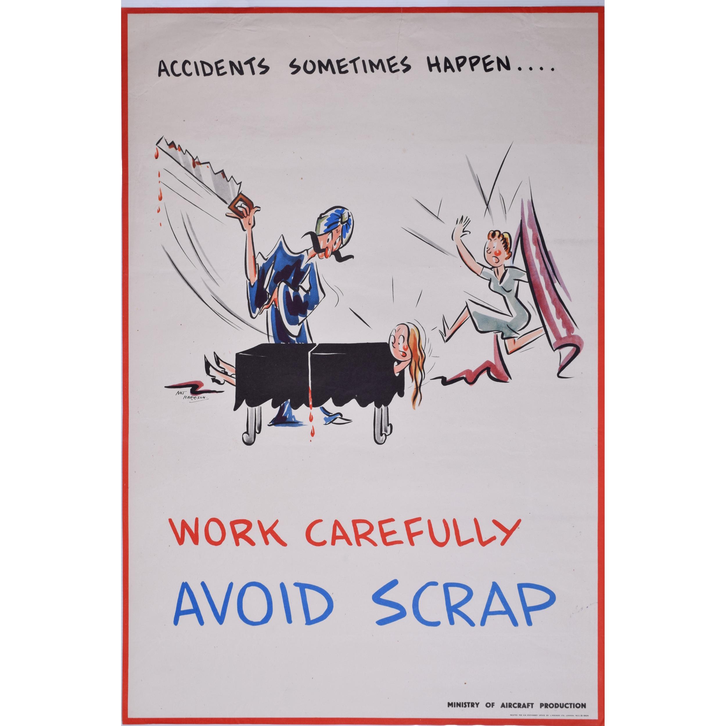 Work carefully avoid scrap WW2 vintage poster Nat Harrison