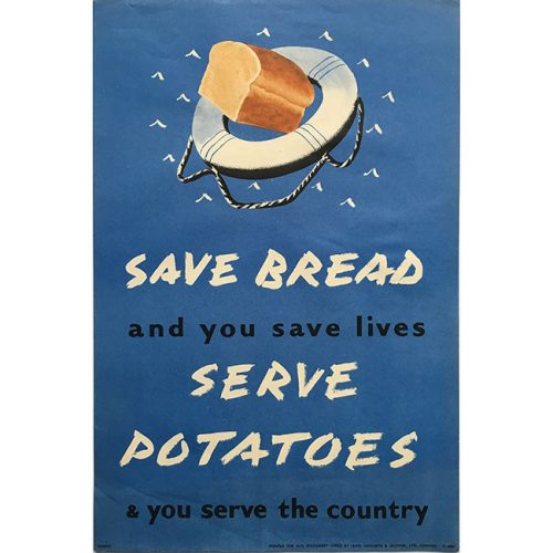 Save Bread, Serve Potatoes; and you save lives and serve the country