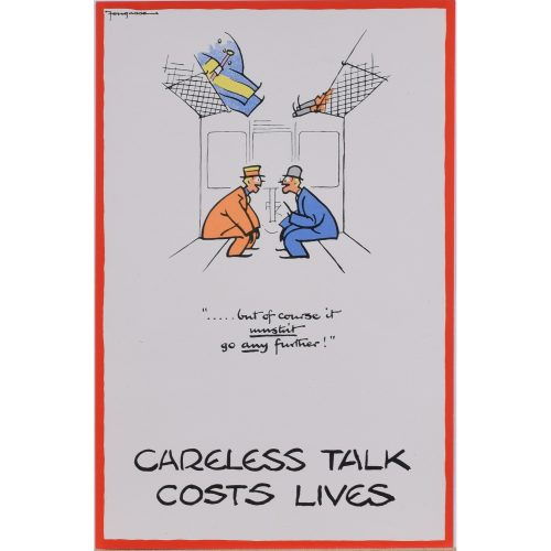 Fougasse Careless Talk Costs Lives Mustn't go any further