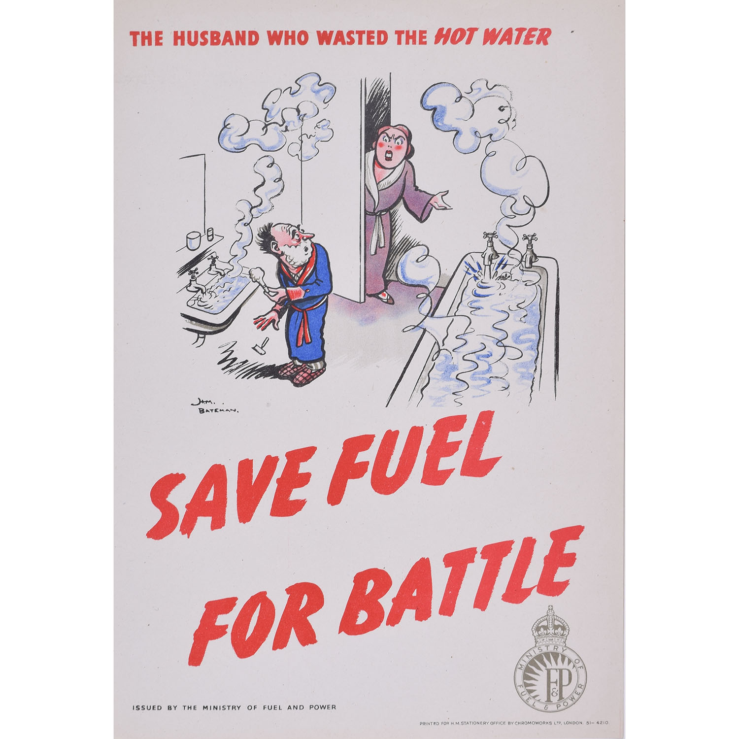H. M.Bateman Don't be Fuel-ish (the husband who wasted the hot water)