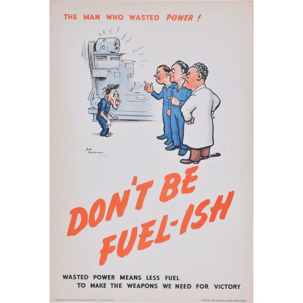 H. M. Bateman Don't be Fuel-ish (the man that wasted power)