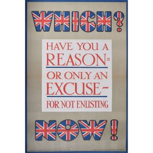 Have you a reason for not enlisting? World War One British Recruitment Poster
