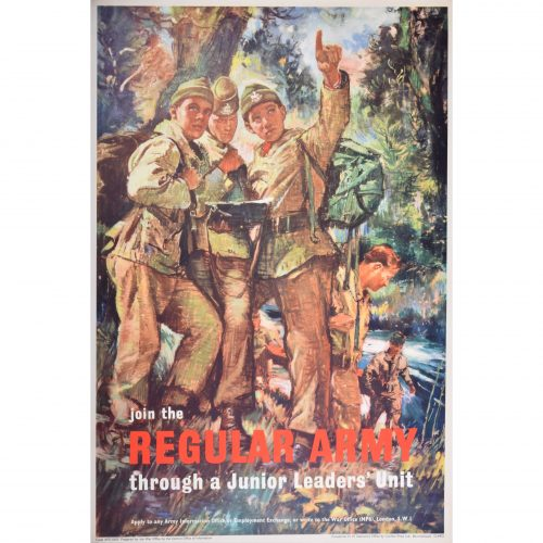 Join the Regular Army through a Junior Leaders' Unit Original Army Recruitment poster
