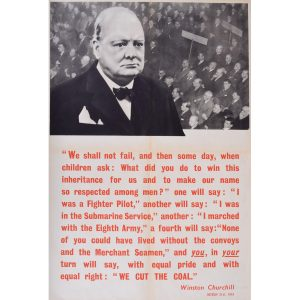 Sir Winston Churchill We Cut the Coal original poster World War 2
