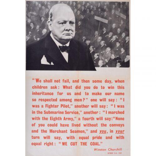 Sir Winston Churchill We Cut the Coal original poster World War 2