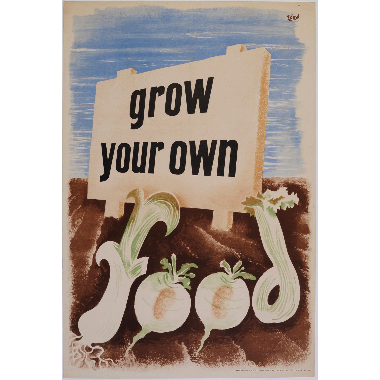 Zero Hans Schleger Grow Your Own Food poster