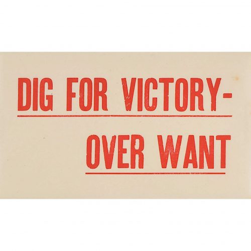 Dig for Victory over Want poster label for sale