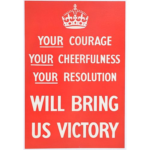 Your Courage Your Cheerfulness Your Resolution will bring us Victory original poster for sale